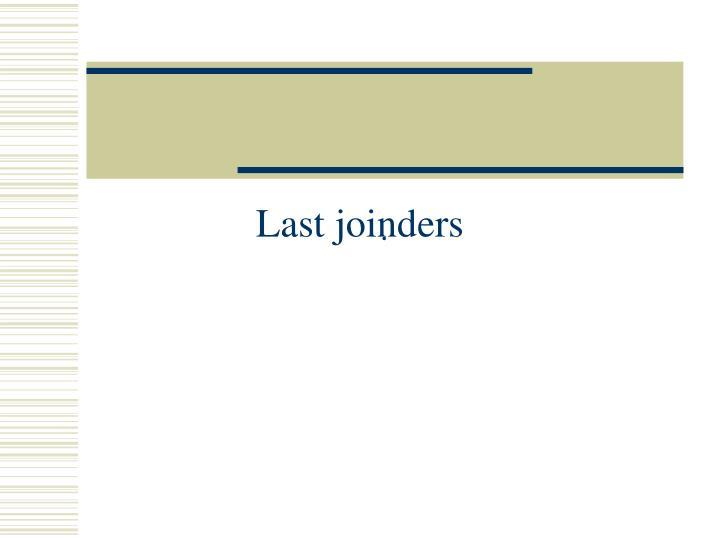 Last joinders