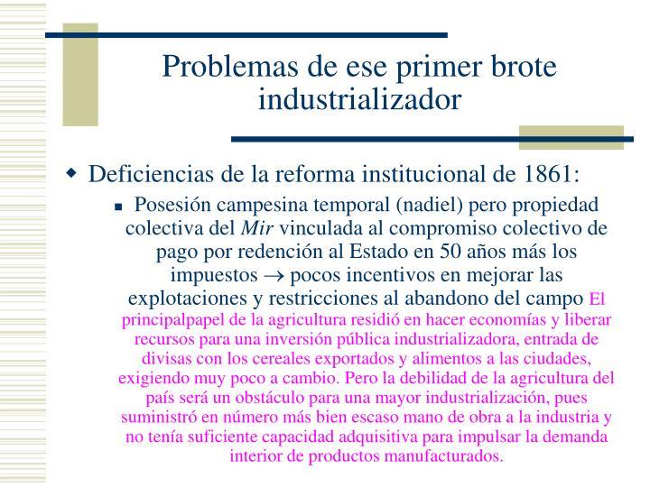 Problemas de ese primer brote industrializador