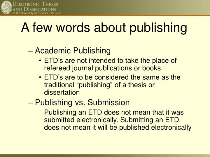 A few words about publishing