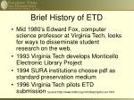 brief history of etd