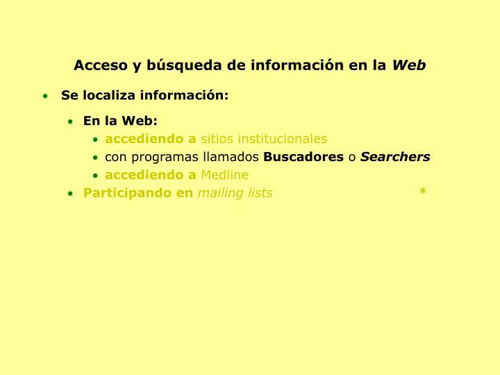 Acceso y búsqueda de información en la