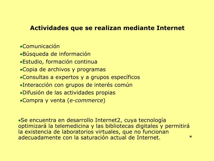 Actividades que se realizan mediante Internet