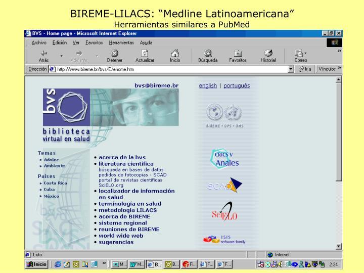 "BIREME-LILACS: ""Medline Latinoamericana"""