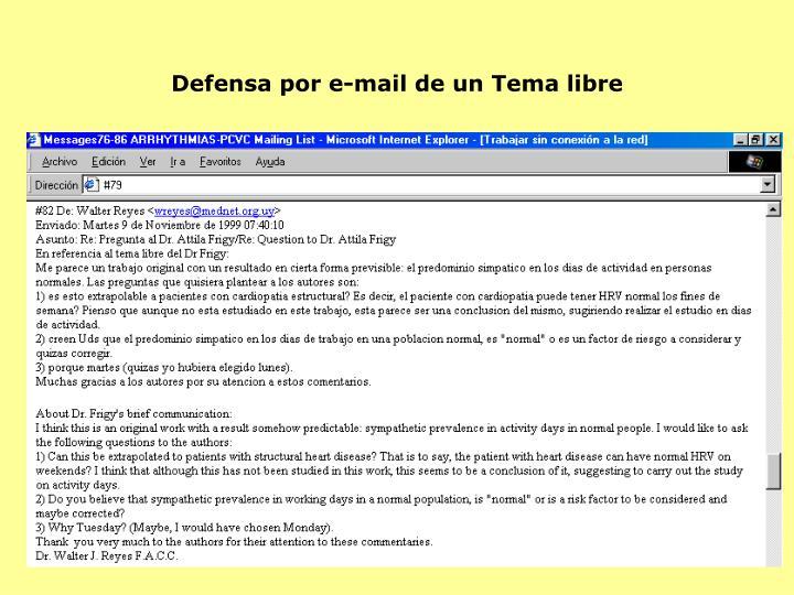 Defensa por e-mail de un Tema libre