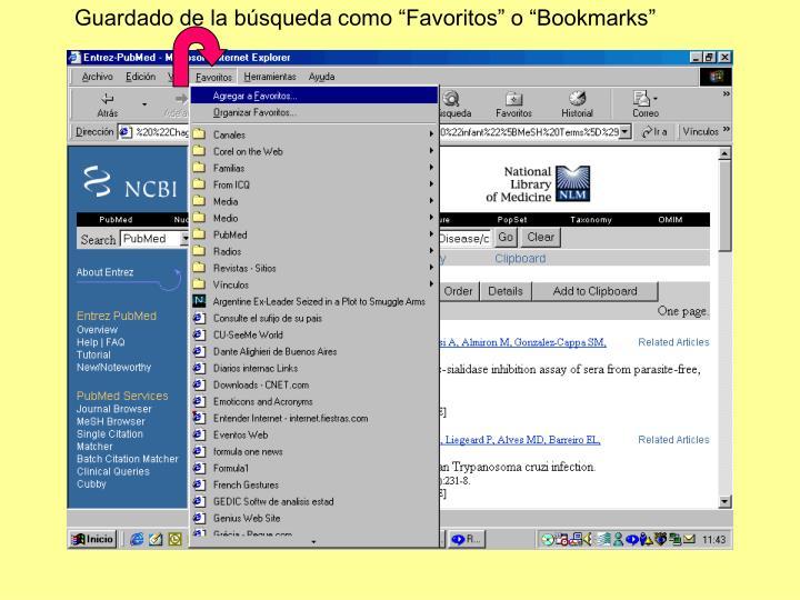 """Guardado de la búsqueda como """"Favoritos"""" o """"Bookmarks"""""""