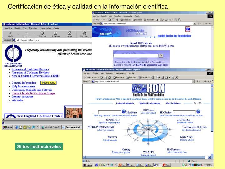 Certificación de ética y calidad en la información científica