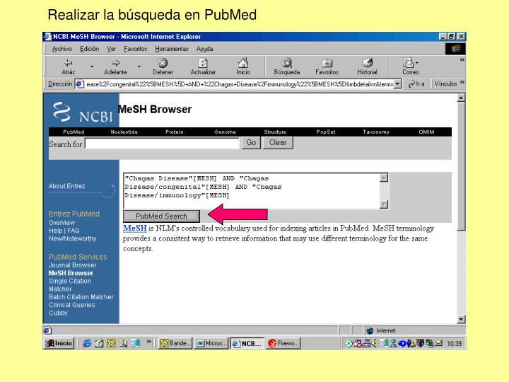 Realizar la búsqueda en PubMed