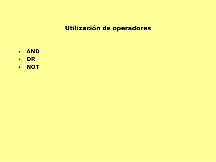 Utilización de operadores