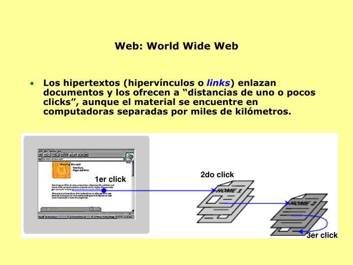 Web: World Wide Web