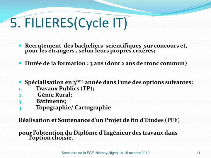5. FILIERES(Cycle IT)