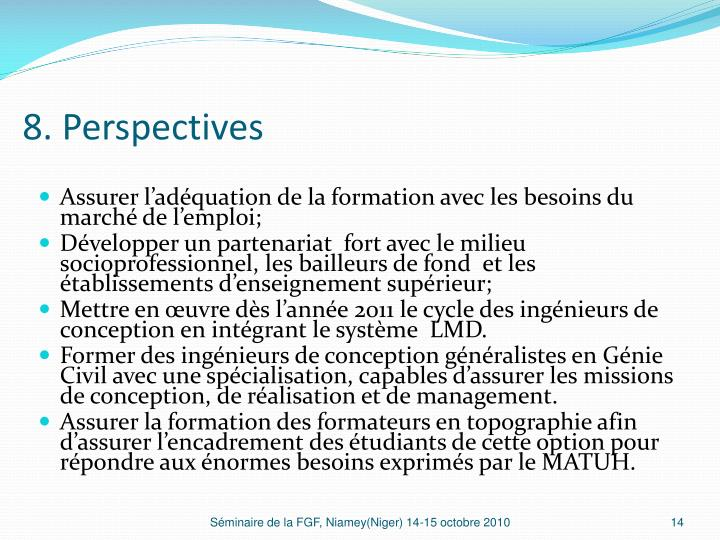8. Perspectives