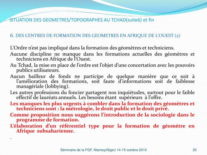 SITUATION DES GEOMETRES/TOPOGRAPHES AU TCHAD(suite6) et fin