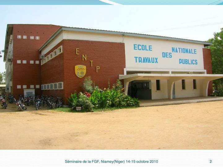 Séminaire de la FGF, Niamey(Niger) 14-15 octobre 2010