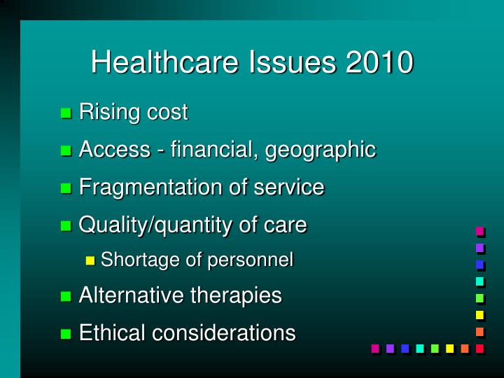 Healthcare Issues 2010