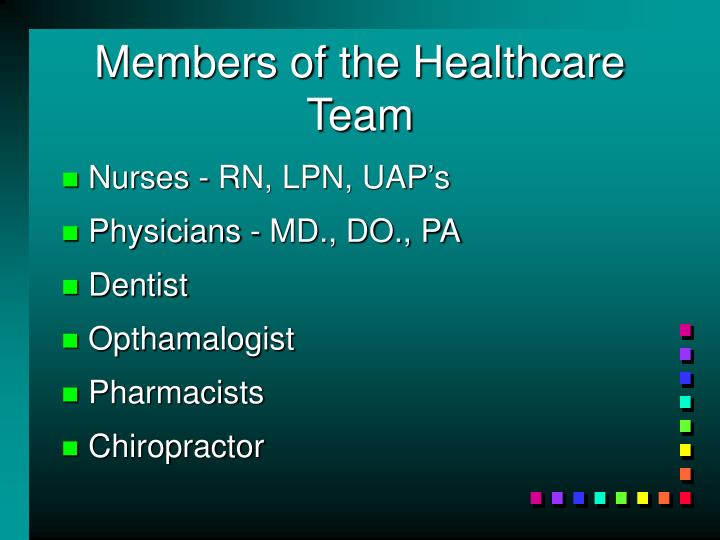 Members of the Healthcare Team