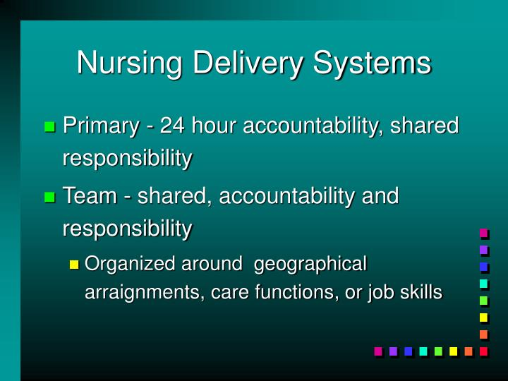Nursing Delivery Systems