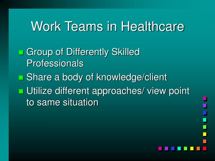 Work Teams in Healthcare