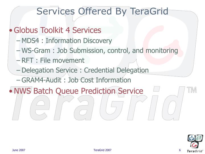 Services Offered By TeraGrid