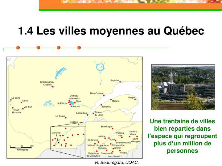 1.4 Les villes moyennes au Québec