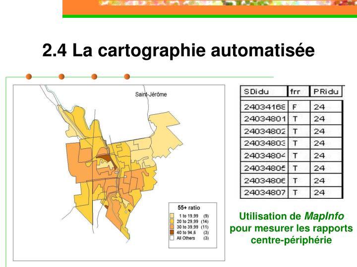 2.4 La cartographie automatisée