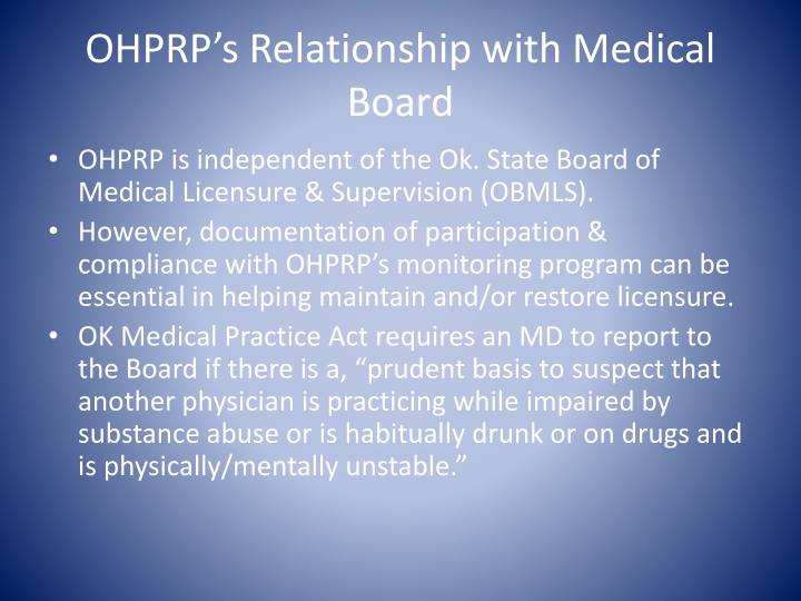 OHPRP's Relationship with Medical Board