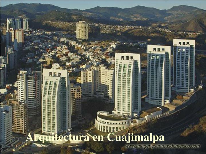 Arquitectura en Cuajimalpa