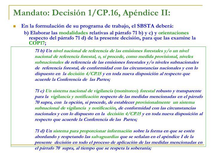 Mandato: Decisión 1/CP.16, Apéndice II: