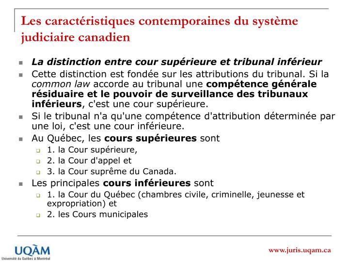 Les caractéristiques contemporaines du système judiciaire canadien