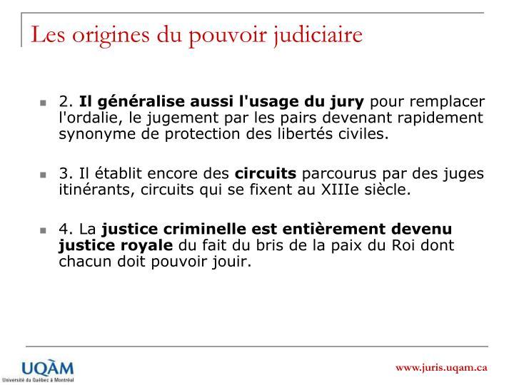 Les origines du pouvoir judiciaire