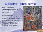 malarstwo reliefy barwne