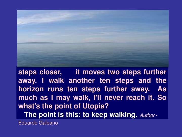 Utopia is on the horizon