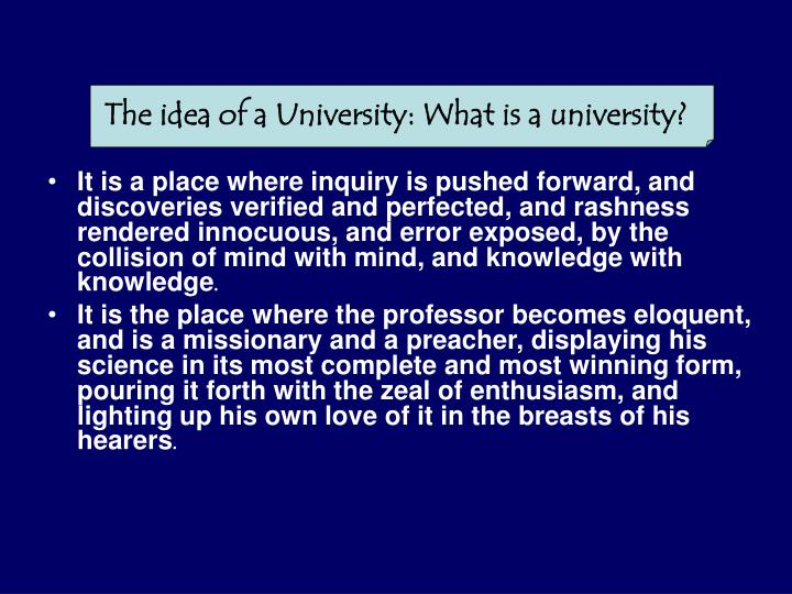 The idea of a University: What is a university?