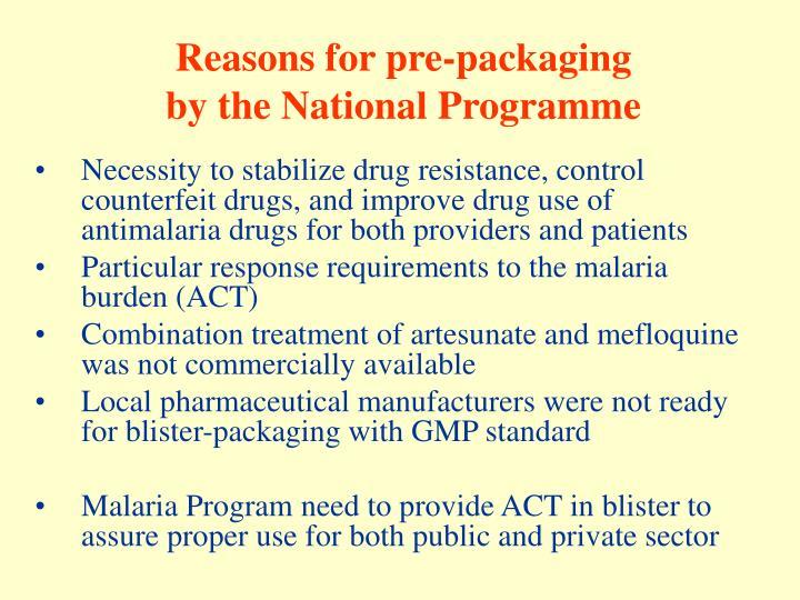 Reasons for pre-packaging