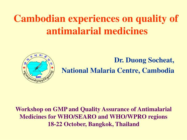 Cambodian experiences on quality of