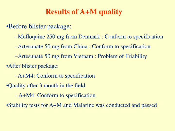 Results of A+M quality