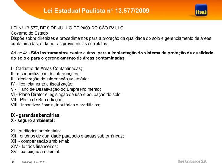 Lei Estadual Paulista n° 13.577/2009