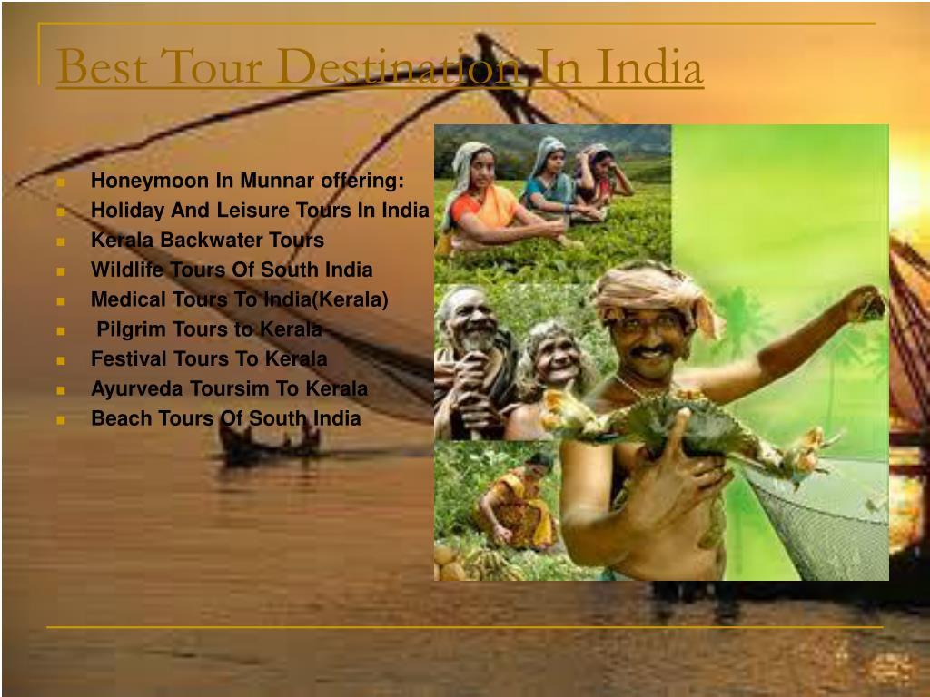 Best Tour Destination In India