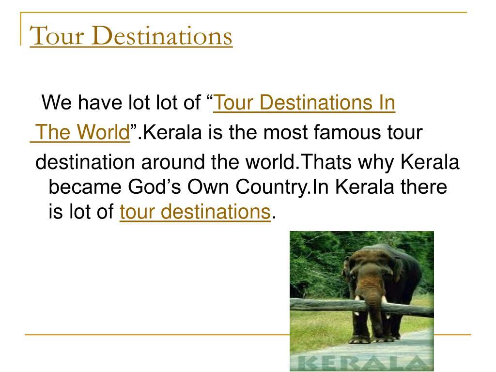 Tour Destinations