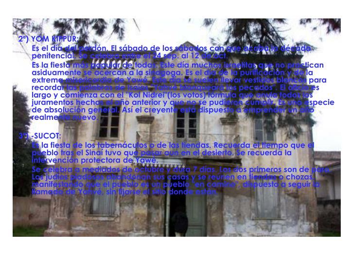 2ª) YOM KIPPUR: