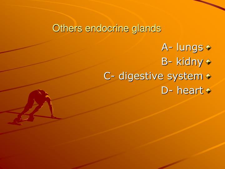 Others endocrine glands
