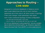 approaches to routing link state