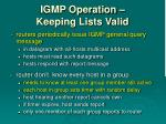 igmp operation keeping lists valid