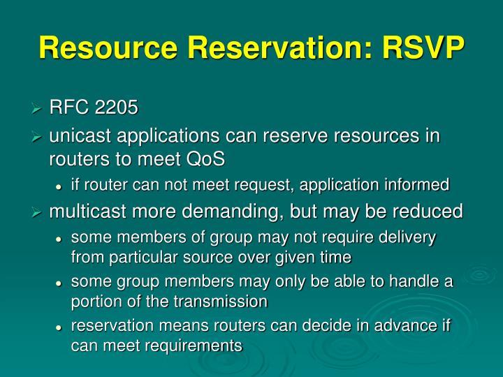 Resource Reservation: RSVP