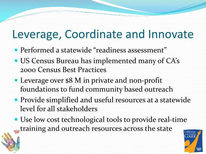Leverage, Coordinate and Innovate