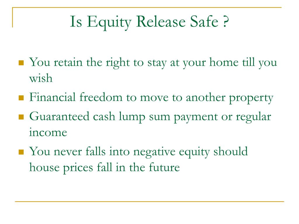 Is Equity Release Safe ?