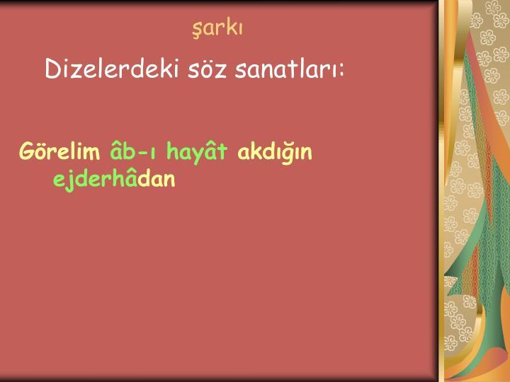 Dizelerdeki söz sanatları: