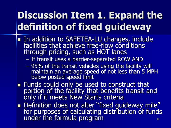 Discussion Item 1. Expand the definition of fixed guideway