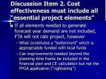 discussion item 2 cost effectiveness must include all essential project elements