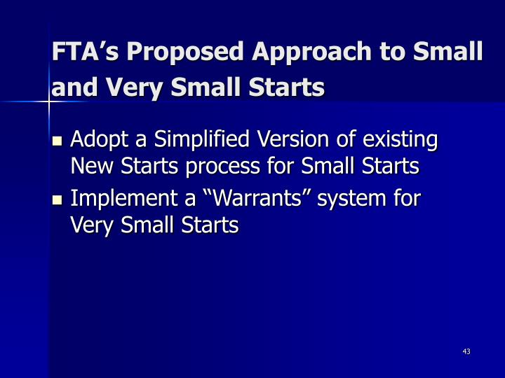 FTA's Proposed Approach to Small and Very Small Starts
