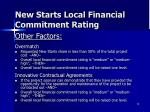 new starts local financial commitment rating2